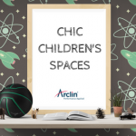 CHIC CHILDREN'S SPACES - Arclin TFL